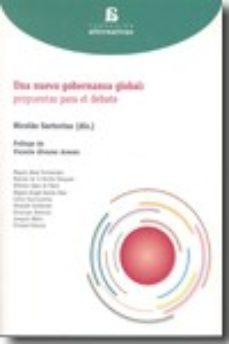 Portada de Una Nueva Gobernanza Global: Propuestas Para El Debate