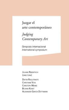 Portada de Juzgar El Arte Contemporaneo / Judging Contemporany Art