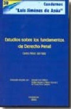 Portada de Estudios Sobre Los Fundamentos De Derecho Penal