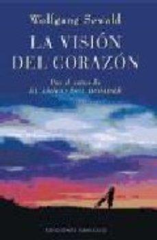 Portada de La Vision Del Corazon