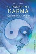 Portada de El Poder Del Karma: Como Conocer El Pasado Para Modelar El Futuro O