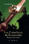 Portada de Los Caballeros De Esmeralda (t. I): Fuego En El Cielo