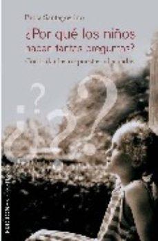 Portada de ¿por Que Los Niños Hacen Tantas Preguntas?