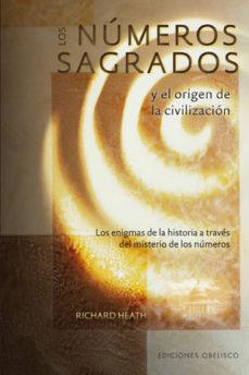 Portada de Los Numeros Sagrados Y El Origen De La Civilizacion