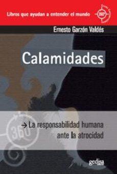 Portada de Calamidades: La Responsabilidad Humana Ante La Atrocidad