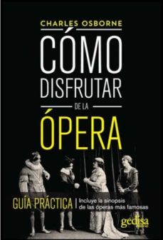 Portada de Como Disfrutar De La Opera