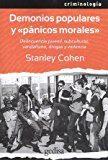 Portada de Demonios Populares Y Panicos Morales: Delincuencia Juvenil, Subculturas, Vandalismo, Drogas Y Violencia