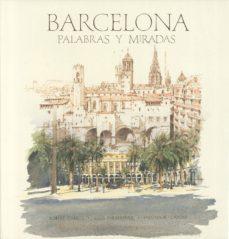 Portada de Barcelona: Voces Y Miradas (ed. Bilingue Español-ingles)