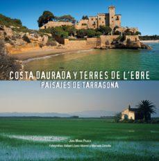 Portada de Costa Daurada Y Terres De L Ebre (ed. Trilingue Español-ingles-al Eman)