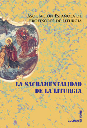 Portada de La Sacramentalidad De La Liturgia