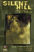 Portada de Silent Hill 1: Muriendo Por Dentro (made In Hell Nº31)