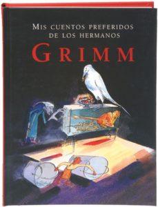 Portada de Mis Cuentos Preferidos De De Los Hermanos Grimm