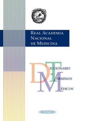 Portada de Diccionario De Terminos Medicos (ranm Real Academia Nacional De M Edicina)
