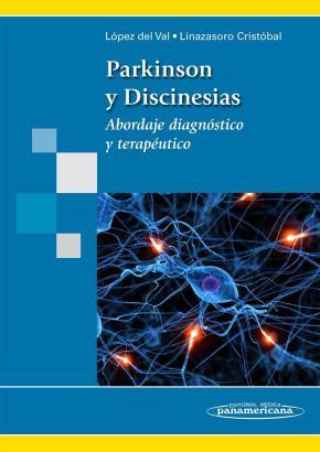 Portada de Parkinson Y Discinesias: Abordaje Diagnostico Y Terapeutico