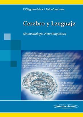 Portada de Cerebro Y Lenguaje: Sintomatologia Neurolinguistica