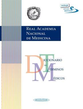 Portada de Diccionario De Terminos Medicos (ranm Real Academia Nacional De M Edicina) (ed. En Papel + Electronica)