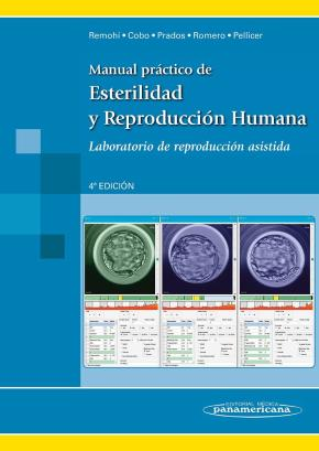 Portada de Manual Practico De Esterilidad Y Reproduccion Humana  4ª Ed. Laboratorio De Reproduccion Asistida