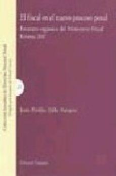 Portada de El Fiscal En El Nuevo Proceso Penal: Estatuto Organico Del Minist Erio Fiscal (reforma 2007)