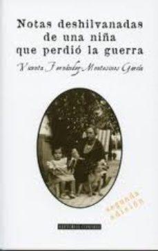 Portada de Notas Deshilvanadas De Una Niña Que Pario La Guerra (2ª Ed.)