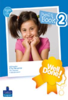 Portada de Well Done! 2 Pupil S Pack