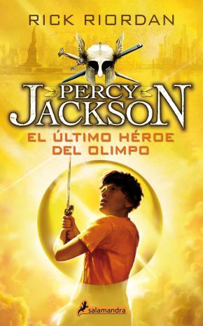 Portada de El Ultimo Heroe Del Olimpo (percy Jackson Y Los Dioses Del Olimpo V)