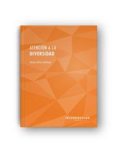 Portada de Atencion A La Diversidad (2ª Ed.)