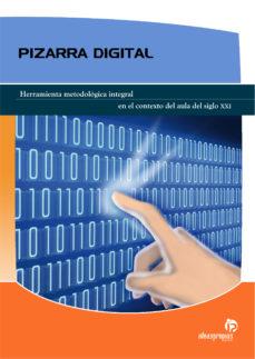 Portada de Pizarra Digital: Herramienta Metodologica Integral En El Contexto Del Aula Del Siglo Xxi