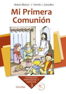 Portada de Mi Primera Comunion (9ª Ed. Actualizada)
