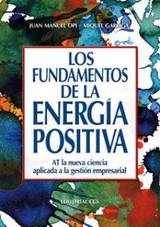 Portada de Fundamentos De La Energia Positiva, Los