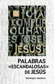 Portada de Palabras Escandalosas De Jesus