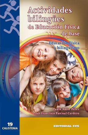 Portada de Actividades Bilingues De Educacion Fisica De Base