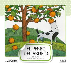 Portada de El Perro Del Abuelo (mayuscula) (letra Grande 1)