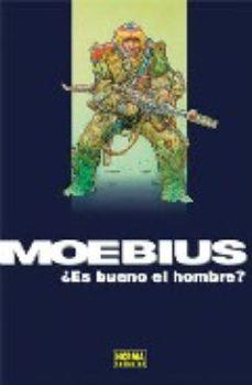Portada de Moebius: ¿es Bueno El Hombre?