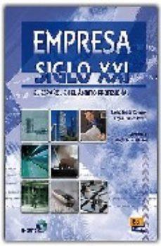 Portada de Empresa Siglo Xxi: Español Ambito Profesional. Libro Del Alumno + Cd (b2/c1)