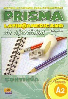 Portada de Prisma Latinoamericano, Continua: Nivel A2 Ejercicios