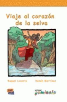 Portada de Viaje Al Corazon De La Selva (lecturas Gominola)