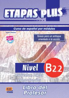 Portada de Etapas Plus B2.2 Proyectos, Textos Y Competencias