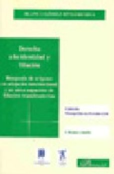 Portada de Derecho A La Identidad Y Filiacion: Busqueda De Origenes En Adopcion Internacional Y En Otros Supuestos De Filiacion