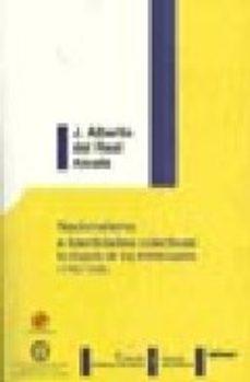 Portada de Nacionalismo E Identidades Colectivas: La Disputa De Los Intelect Uales (1762-1936)