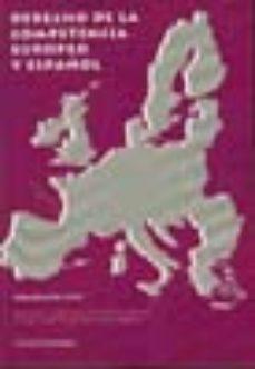Portada de Derecho De La Competencia Europeo Y Español (volumen Viii)