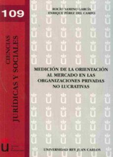 Portada de Medicion De La Orientacion Al Mercado En Las Organizaciones Priva Das No Lucrativas