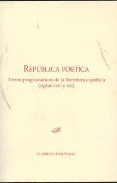 Portada de Republica Poetica.textos Programaticos De La Literatura Española