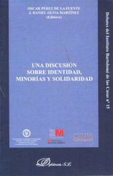 Portada de Una Discusion Sobre Identidad, Minorias Y Solidaridad