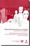 Portada de Derechos Humanos En La Ciudad I. Jornadas Organizadas Por La Facu Ltad De Derecho De La Universidad Del Pais Vasco