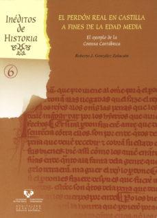 Portada de El Perdon Real En Castilla A Fines De La Edad Media. (libro + Cd)