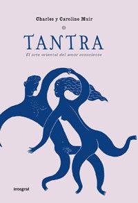 Portada de Tantra: El Arte Oriental Del Amor Consciente