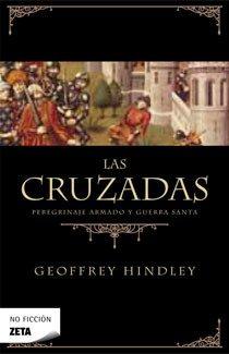 Portada de Las Cruzadas: Peregrinaje Armado Y Guerra Santa