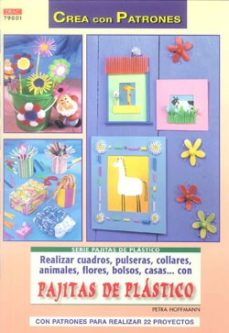 Portada de Realizar Cuadros, Pulseras, Collares, Animales, Flores, Bolsos, C Asas   Con Pajitas De Plastico (crea Con Patrones)