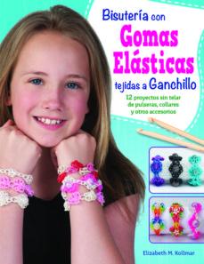 Portada de Bisuteria Con Gomas Elasticas Tejidas A Ganchillo