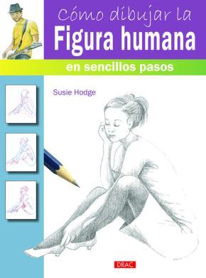 Portada de Como Dibujar La Figura Humana En Sencillos Pasos